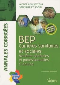 Bep Carrières Sanitaires Et Sociales Matières De Emmanuelle Pouydebat Grand Format Livre Decitre