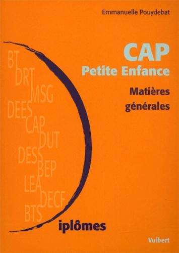 Emmanuelle Pouydebat - CAP Petite Enfance. - Matières générales.