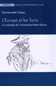 LEurope et les Turcs - La croisade de l'humaniste Paolo Giovio.pdf
