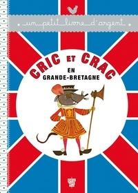 Emmanuelle Radiguer - Cric et Crac en Grande-Bretagne.