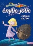 Emmanuelle Radiguer - Emilie Jolie - L'album du film.