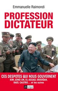 Lemememonde.fr Profession dictateur - Ces despotes qui nous gouvernent Image