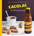 Emmanuelle Redaud - Cacolac Les 30 recettes culte.
