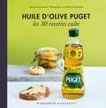 Emmanuelle Redaud - Huile d'olive PUGET, les 30 recettes culte.