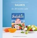 Emmanuelle Redaud - Les 30 recettes à préparer avec le fromage Salakis.