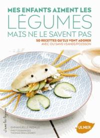 Emmanuelle Redaud - Mes enfants aiment les légumes mais ne le savent pas - 50 recettes qu'ils vont adorer avec ou sans viande/poisson.