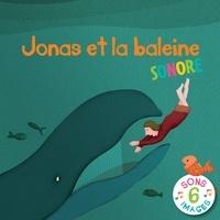 Emmanuelle Rémond-Dalyac et Maud Legrand - Jonas et la Baleine sonore.