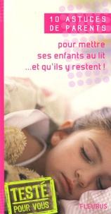 Emmanuelle Rémond - Pour mettre ses enfants au lit... et qu'ils y restent.