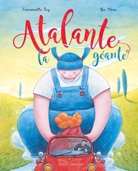 Emmanuelle Rey - Atalante la géante.
