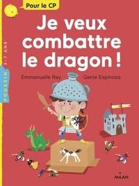 Emmanuelle Rey et Genie Espinosa - Je veux combattre le dragon!.