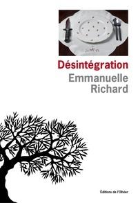 Emmanuelle Richard - Désintégration.