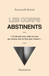 Epub ebooks à téléchargement gratuit Les corps abstinents 9782081510296  in French