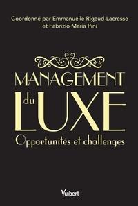 Management du luxe- Opportunités et challenges - Emmanuelle Rigaud |