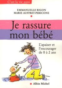 Deedr.fr Je rassure mon bébé Image