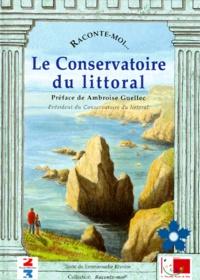 Raconte-moi... Le Conservatoire du littoral.pdf