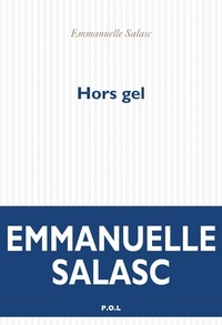 Emmanuelle Salasc - Hors gel.