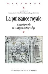 Téléchargez des ebooks gratuits pour kindle torrents La puissance royale  - Image et pouvoir de l'Antiquité au Moyen Age
