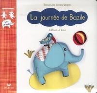 Emmanuelle Serrero-Després et Laëtitia Le Saux - La journée de Bazile.