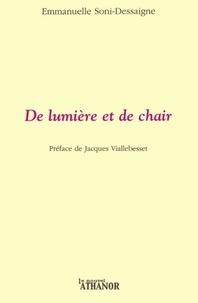 Emmanuelle Soni-Dessaigne - De lumière et de chair.