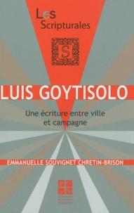 Emmanuelle Souvignet Chretin-Brison - Luis Goytisolo - Une écriture entre ville et campagne.