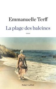 Emmanuelle Terff - La plage des baleines.