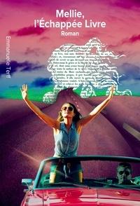 Ebook Android téléchargement gratuit pdf Mellie, L'Echappée Livre in French 9791026248163 par Emmanuelle Terff