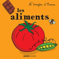 Emmanuelle Teyras - Les aliments.
