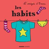 Emmanuelle Teyras - Les habits.