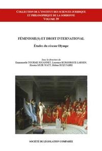 Emmanuelle Tourme-Jouannet et Laurence Burgorgue-Larsen - Féminisme(s) et droit international - Etudes du réseau Olympe.