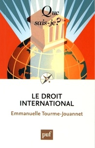 Emmanuelle Tourme-Jouannet - Le droit international.