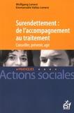 Emmanuelle Vallas-Lenerz et Wolfgang Lenerz - Surendettement : de l'accompagnement au traitement.