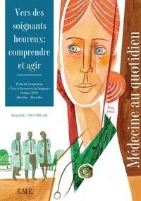 Feriasdhiver.fr Vers des soignants heureux : comprendre et agir - Fruits du Symposium
