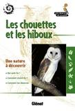 Emmanuelle Veillet et Bruno Veillet - Les chouettes et les hiboux.