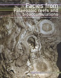 Emmanuelle Vennin - Facies from palaeozoic reefs and bioaccumulations.