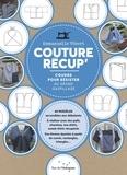 Emmanuelle Vibert - Couture récup' - Coudre pour résister au grand gaspillage.