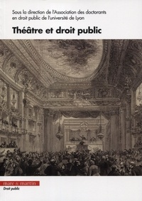 Emmanuelle Vulin et Benoît Denis - Théâtre et droit public.