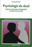 Emmanuelle Zech - Psychologie du deuil - Impact et processus d'adaptation au décès d'un proche.