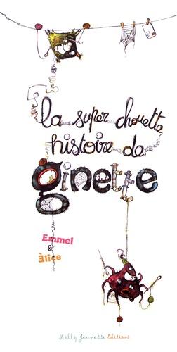 La super chouette histoire de Ginette
