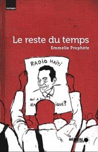 Emmelie Prophète - Le reste du temps.