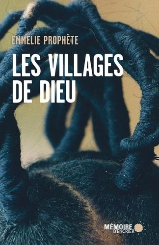 Emmelie Prophète - Les villages de Dieu.