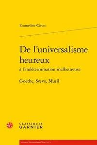 De luniversalisme heureux à lindétermination malheureuse - Goethe, Svevo, Musil.pdf