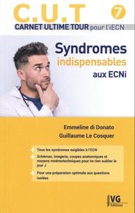 Emmeline Di Donato et Guillaume Le Cosquer - Syndromes indispensables aux ECNi.