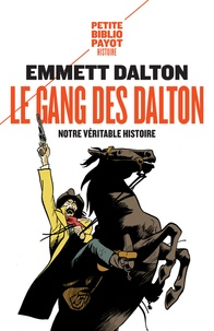 Le gang des Dalton - Notre véritable histoire.pdf