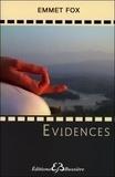 Emmet Fox - Evidences - Les lois de la Vie, leur Application.