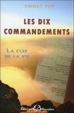Emmet Fox - Les Dix Commandements - La Clef de la Vie.