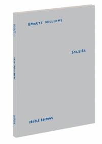 Emmett Williams - Soldier.