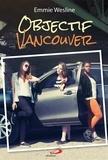 Emmie Wesline - Objectif Vancouver.