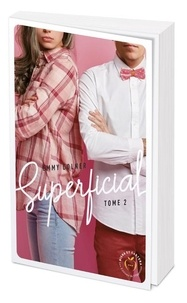 Emmy Colner - Superficial Tome 2 : .