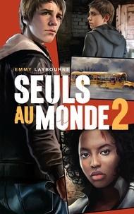 Emmy Laybourne - Seuls au monde - Tome 2 - Un ciel en feu.