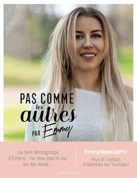 Ebooks pdf télécharger Pas comme les autres par EmmyMakeUpPro RTF PDB (Litterature Francaise) 9782035983633